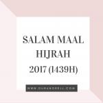 Salam Maal Hijrah 2017 (1439H) Kepada Seluruh Umat Islam